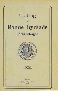 1906 Uddrag af Rønne Byraads Forhandlinger 1