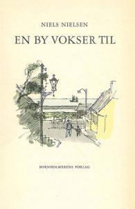 Niels Nielsen En By vokser til 1959 forside